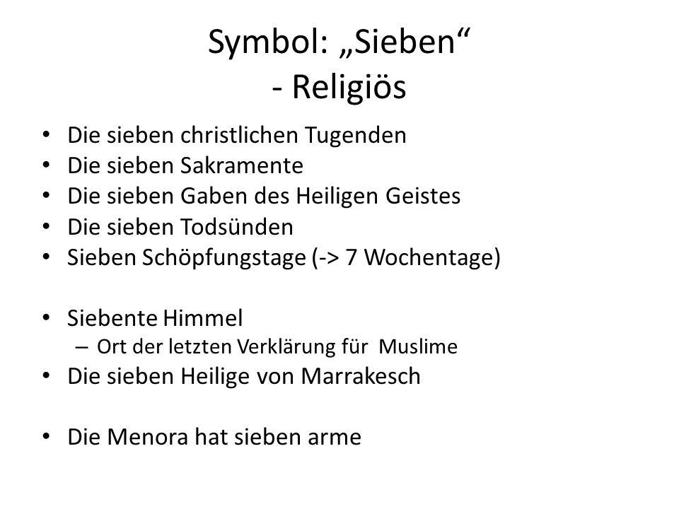 """Symbol: """"Sieben"""" - Religiös Die sieben christlichen Tugenden Die sieben Sakramente Die sieben Gaben des Heiligen Geistes Die sieben Todsünden Sieben S"""