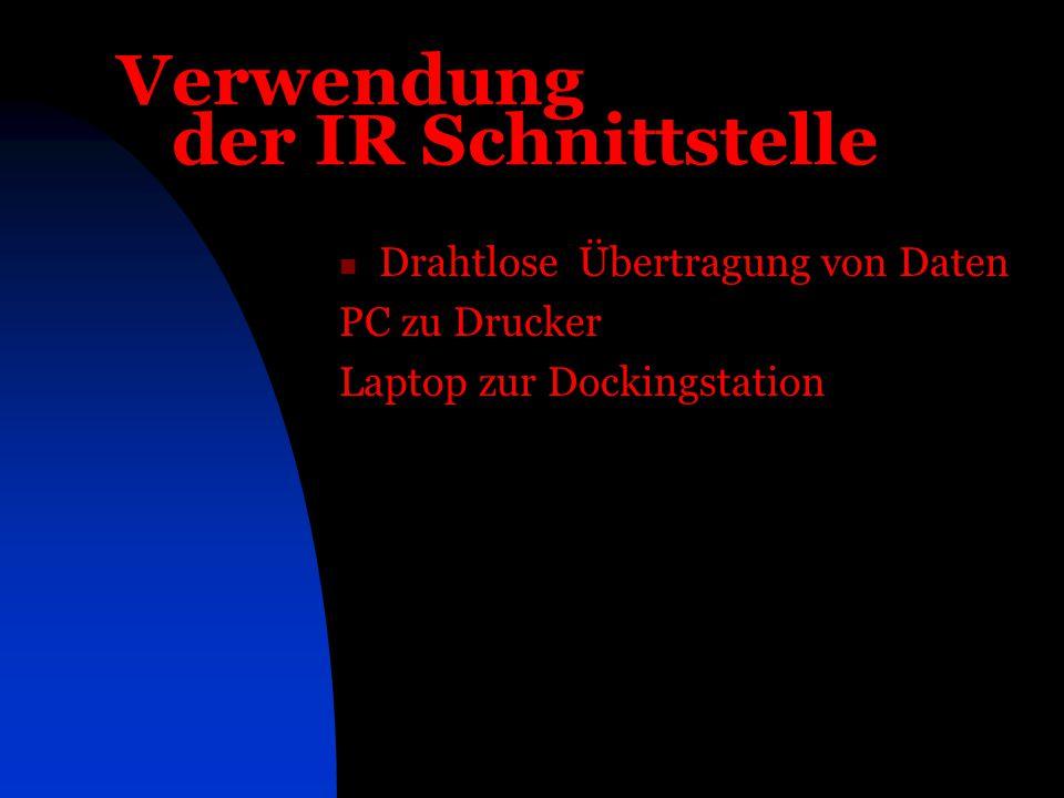 Verwendung der IR Schnittstelle Drahtlose Übertragung von Daten PC zu Drucker Laptop zur Dockingstation