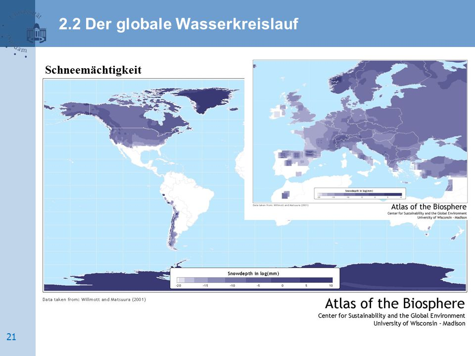 Schneemächtigkeit 2.2 Der globale Wasserkreislauf 21