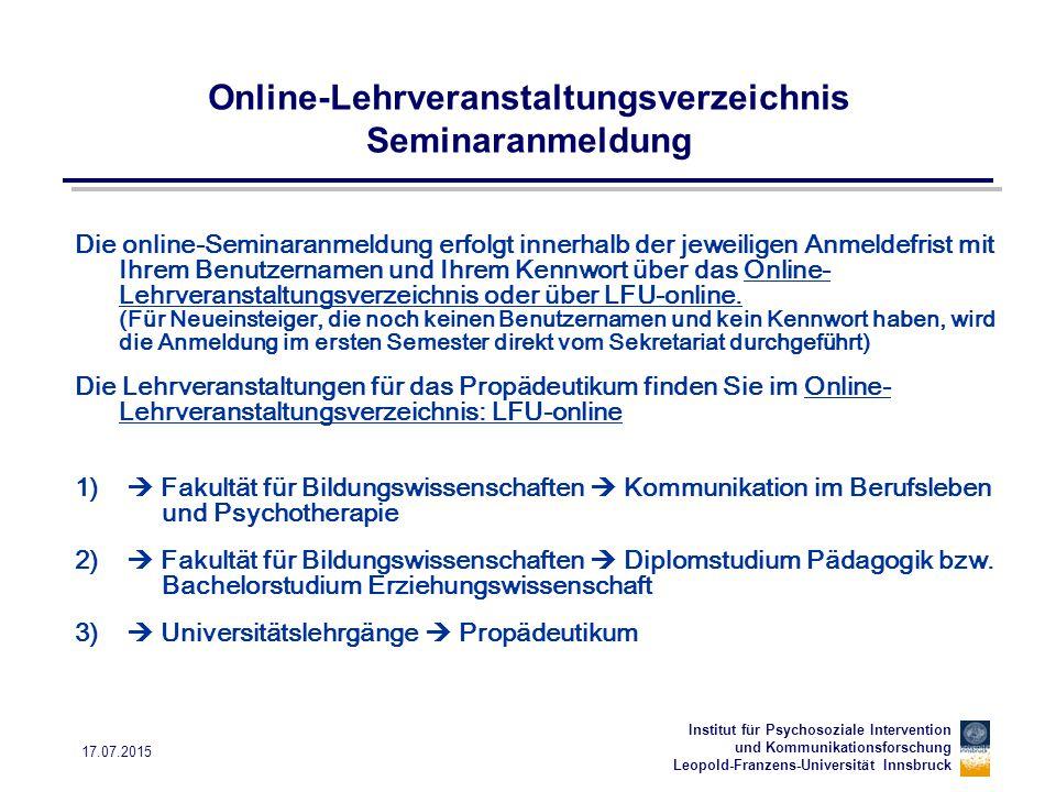 Institut für Psychosoziale Intervention und Kommunikationsforschung Leopold-Franzens-Universität Innsbruck 17.07.2015 Online-Lehrveranstaltungsverzeic
