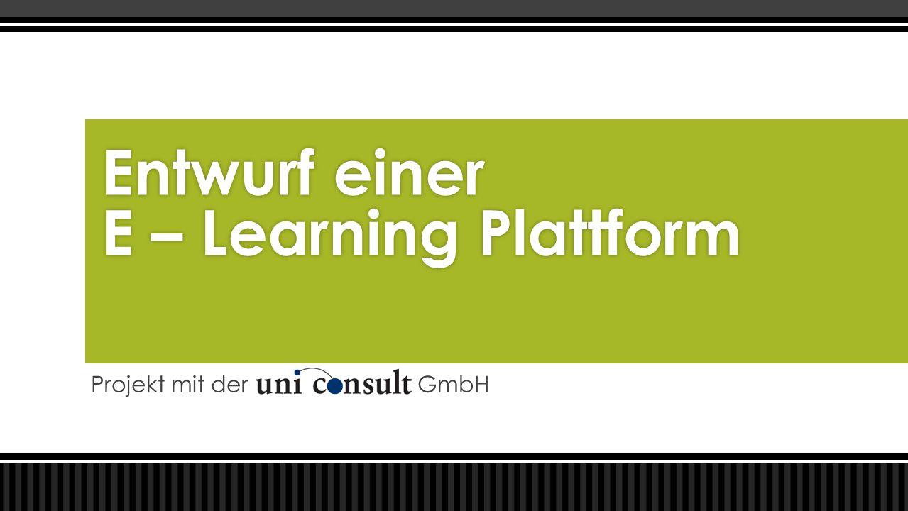 Projekt mit der GmbH Entwurf einer E – Learning Plattform