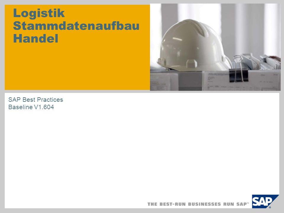 Logistik Stammdatenaufbau Handel SAP Best Practices Baseline V1.604