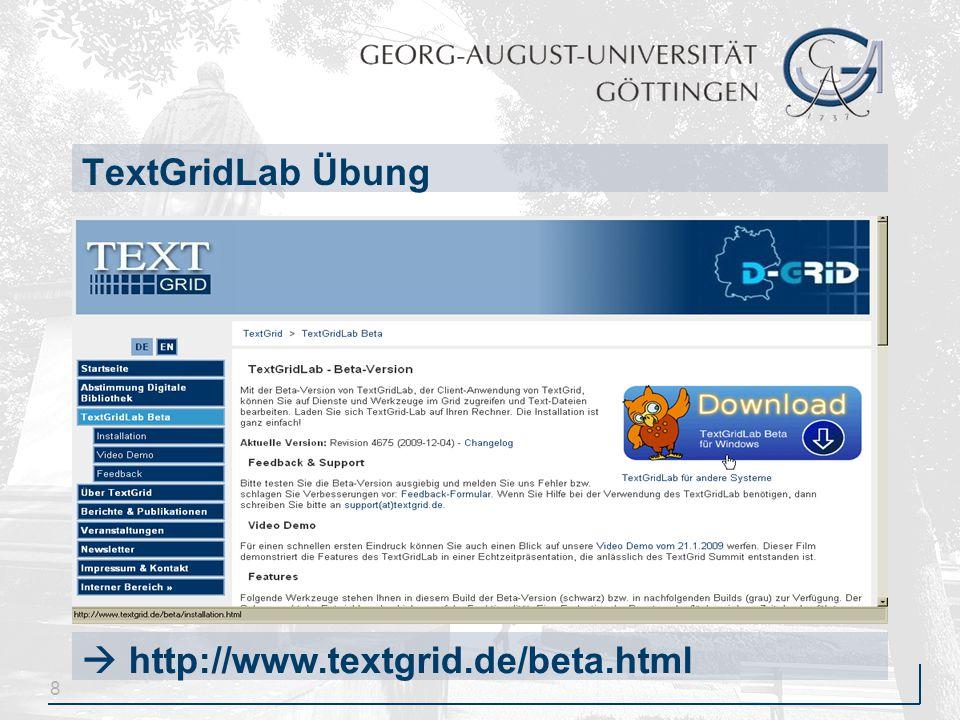8 TextGridLab Übung  http://www.textgrid.de/beta.html