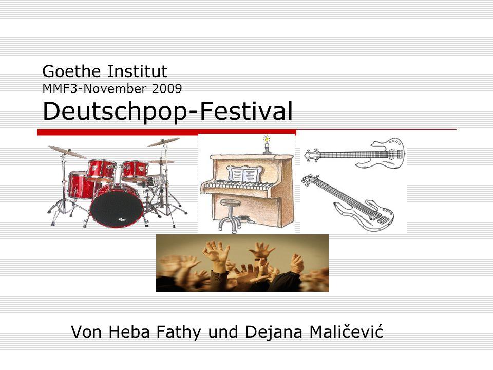 Goethe Institut MMF3-November 2009 Deutschpop-Festival Von Heba Fathy und Dejana Maličević