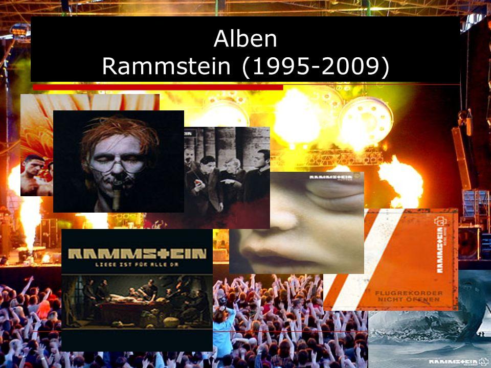 Alben Rammstein (1995-2009)