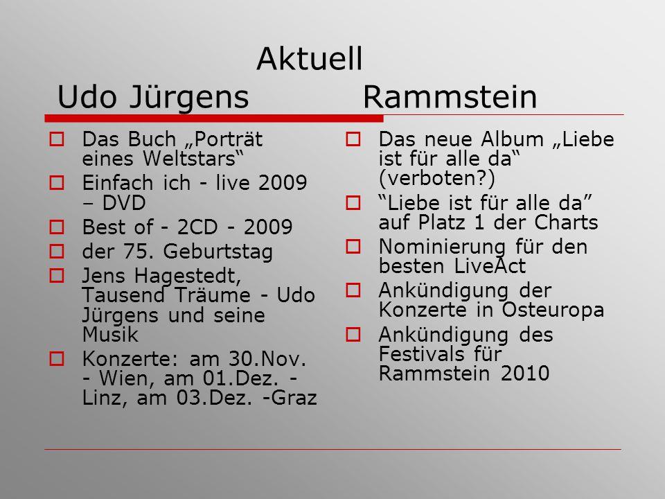 """Aktuell Udo Jürgens Rammstein  Das Buch """"Porträt eines Weltstars""""  Einfach ich - live 2009 – DVD  Best of - 2CD - 2009  der 75. Geburtstag  Jens"""