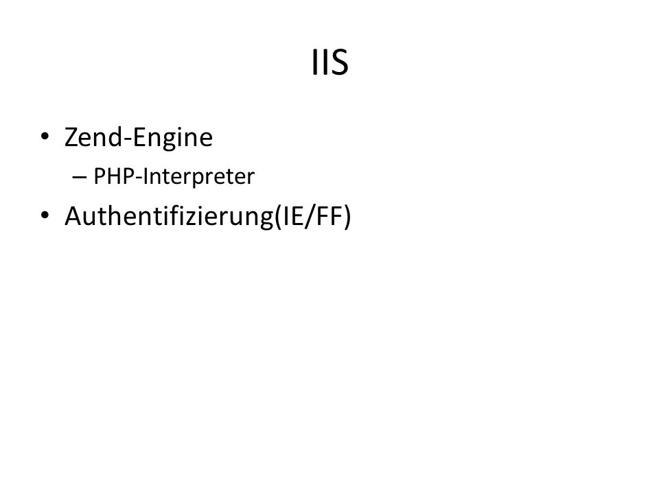 IIS Zend-Engine – PHP-Interpreter Authentifizierung(IE/FF)