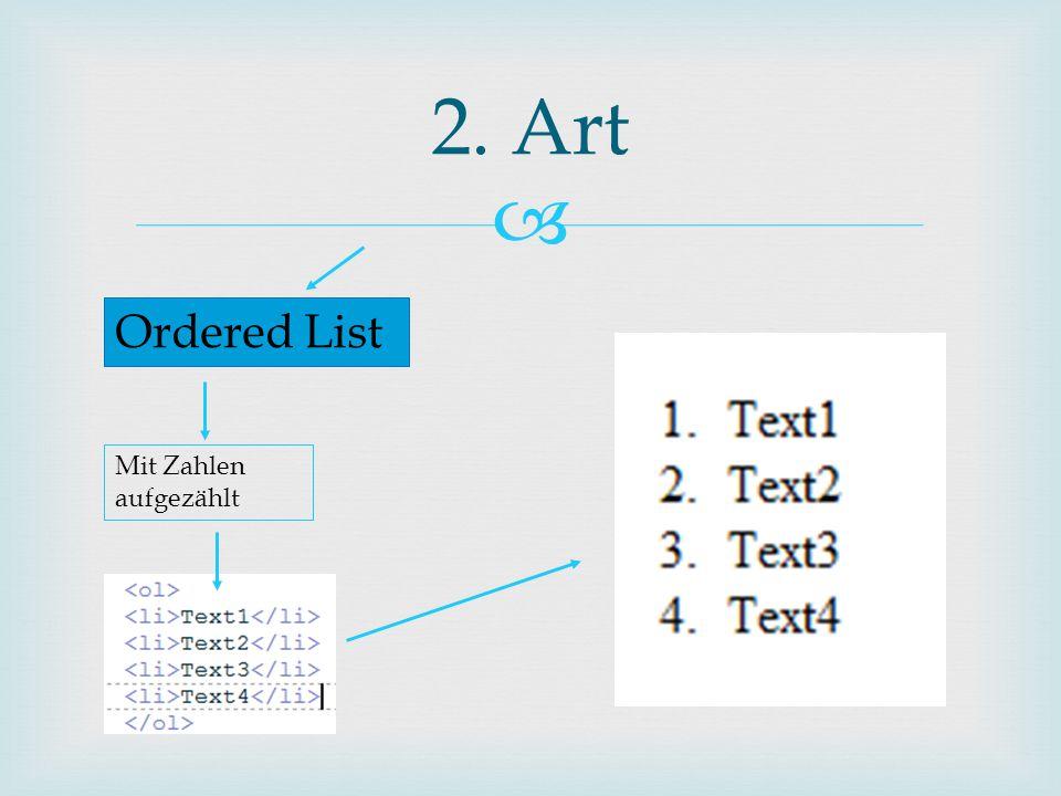  2. Art Ordered List Mit Zahlen aufgezählt