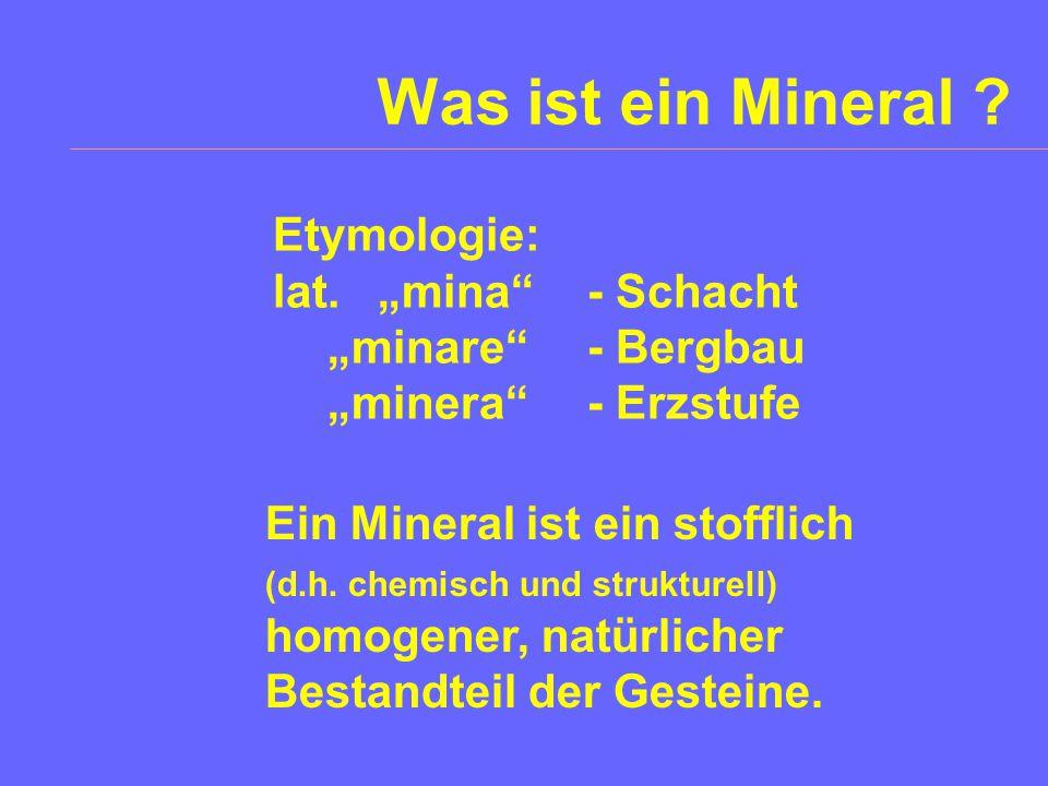 Was ist ein Mineral .