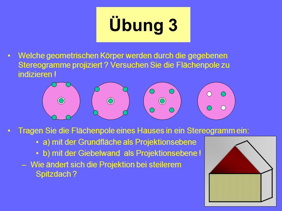Grundwissen 1. Gesetz von der Winkelkonstanz 2. Prinzip der stereographischen Projektion 3. Konstruktion des Wulffschen Netzes 4. Winkelmessungen nur