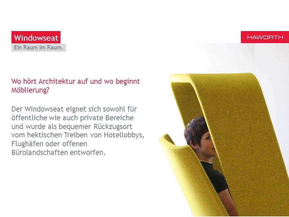 March 13th 2014 | Berlin Der Windowseat ist ein Design-Statement und bietet eine grosse Funktionsvielfalt auf kleiner Fläche.