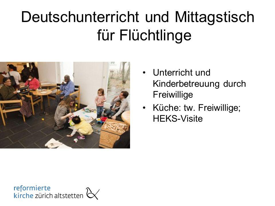 Deutschunterricht und Mittagstisch für Flüchtlinge Unterricht und Kinderbetreuung durch Freiwillige Küche: tw.