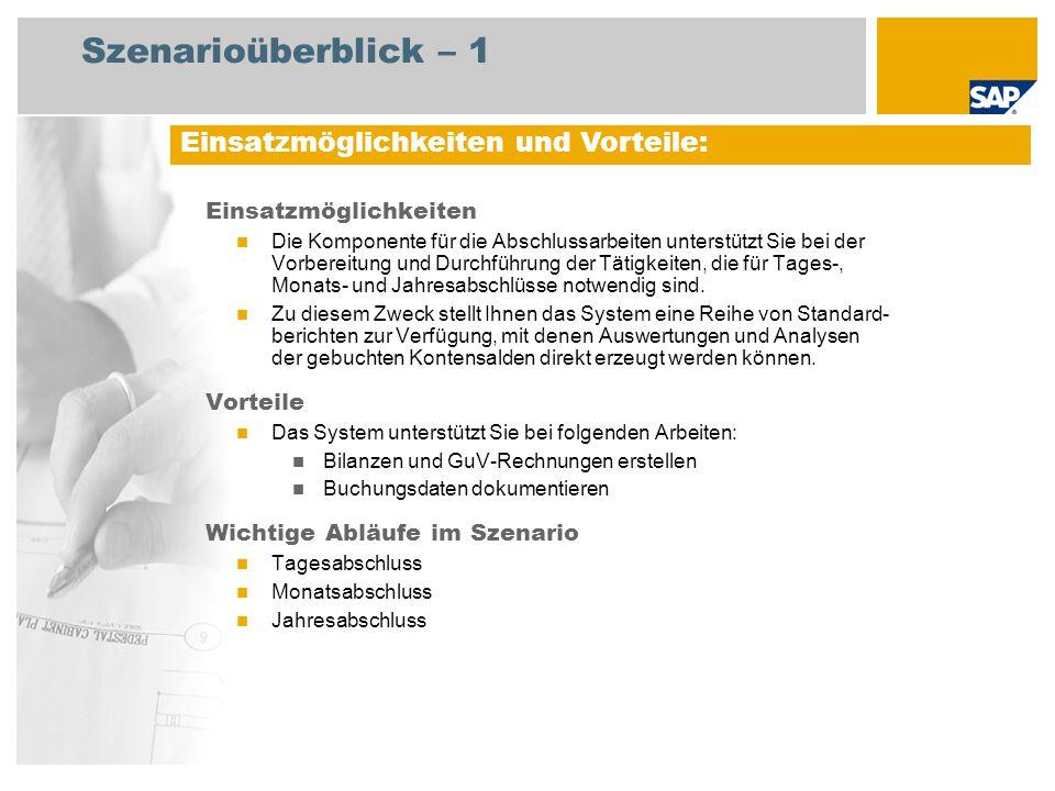 Szenarioüberblick – 2 Erforderlich SAP enhancement package 4 for SAP ERP 6.0 An den Abläufen beteiligte Benutzerrollen Leiter Geschäftsbuchhaltung Hauptbuchhalter Leiter der Geschäftsbuchhaltung (Schweiz) Kreditorenbuchhalter Debitorenbuchhalter Erforderliche SAP-Anwendungen: