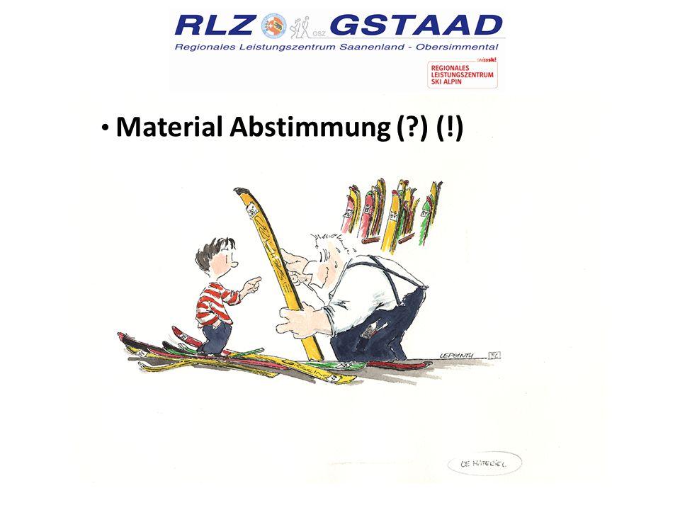 Material Abstimmung (?) (!)