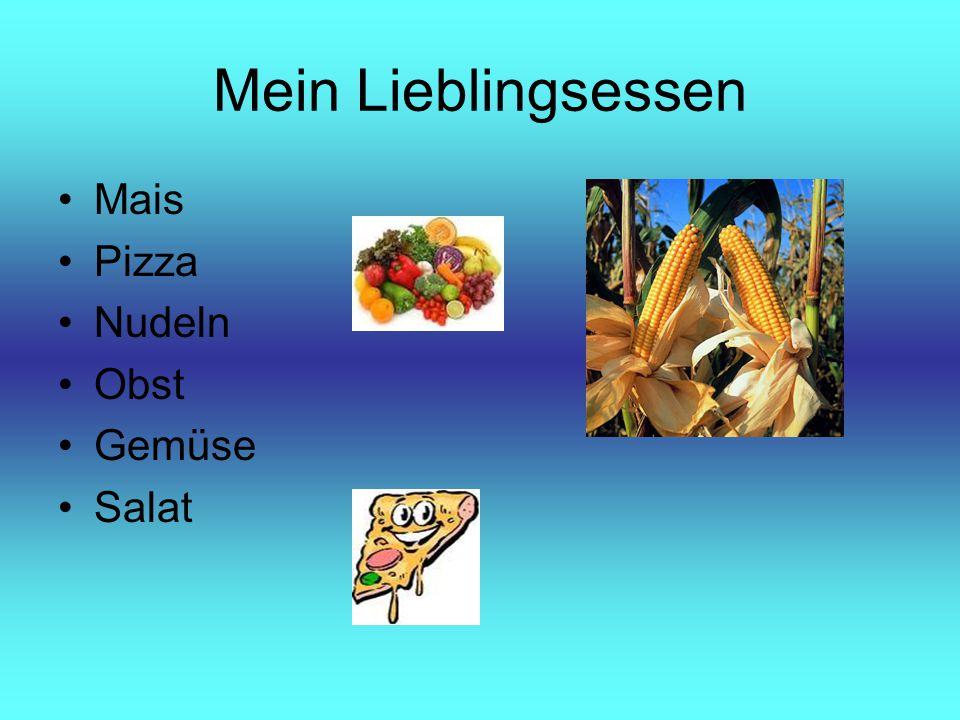 Mein Lieblingsessen Mais Pizza Nudeln Obst Gemüse Salat