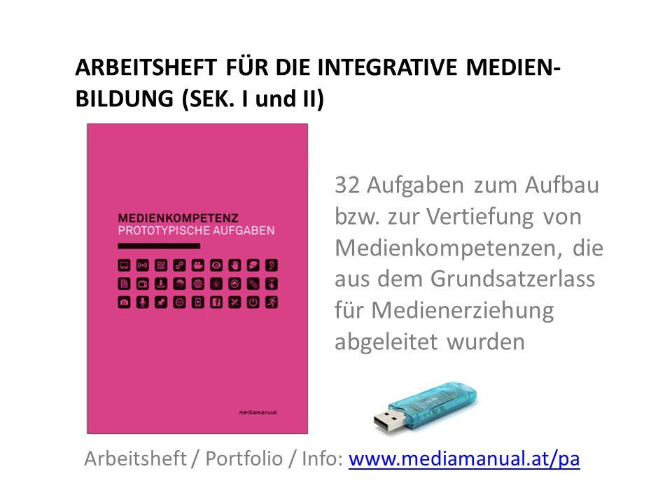 ARBEITSHEFT FÜR DIE INTEGRATIVE MEDIEN- BILDUNG (SEK.