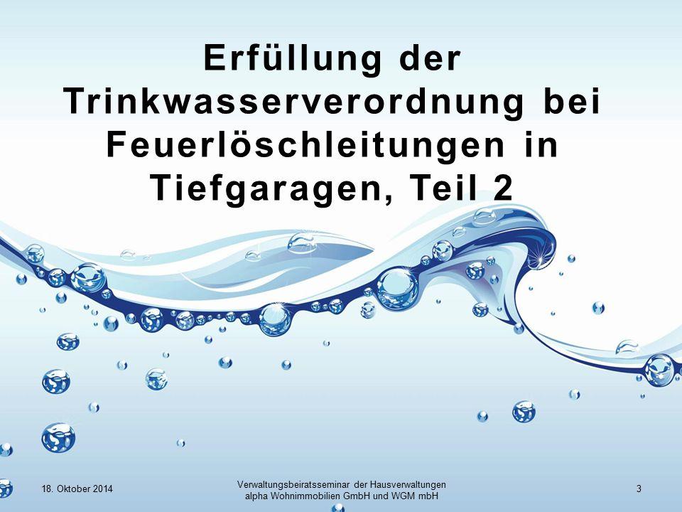 Erfüllung der Trinkwasserverordnung bei Feuerlöschleitungen in Tiefgaragen, Teil 2 18.