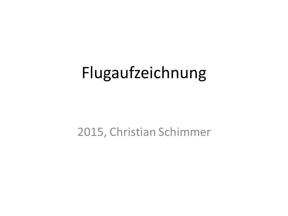 Flugaufzeichnung 2015, Christian Schimmer