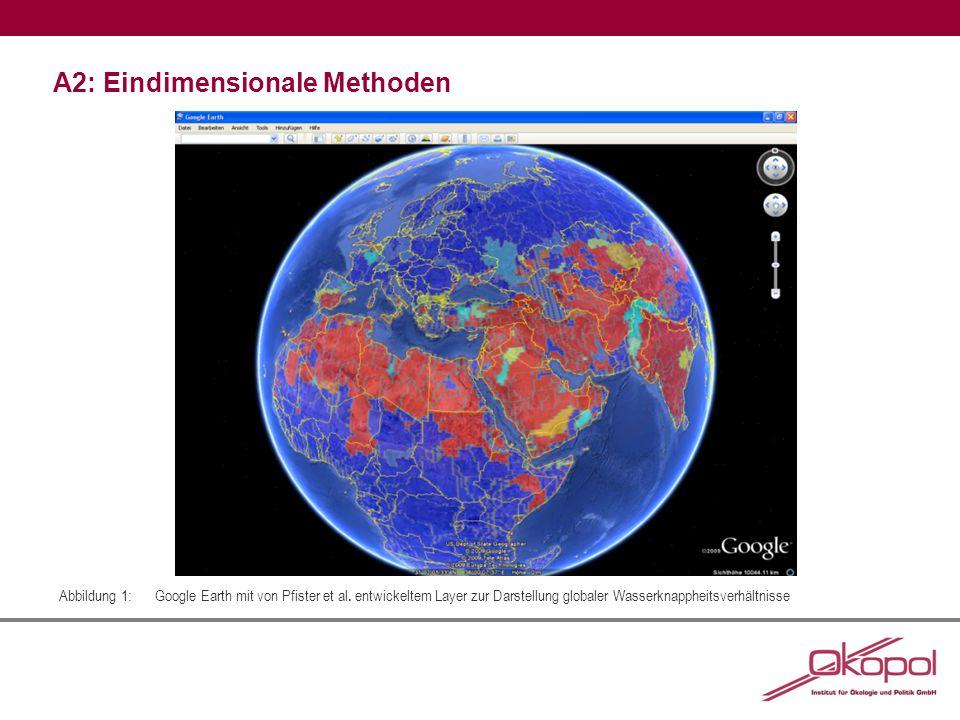 A2: Eindimensionale Methoden Abbildung 1:Google Earth mit von Pfister et al.