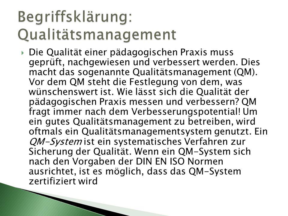  Die internationale Organisation for Standardization (ISO) hat ein allgemeines Modell für das Qualitätsmanagement entwickelt.