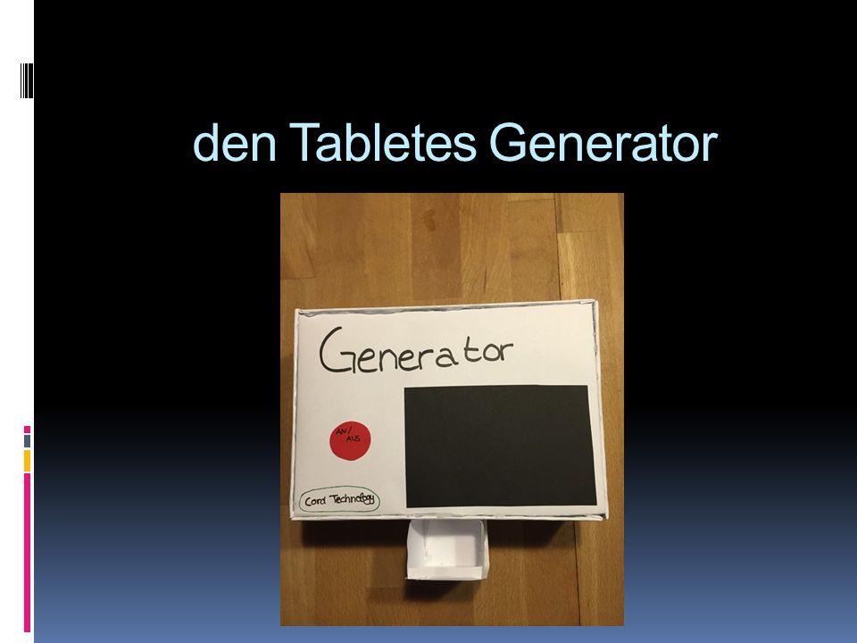 den Tabletes Generator