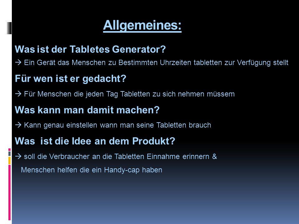 Allgemeines: Was ist der Tabletes Generator.