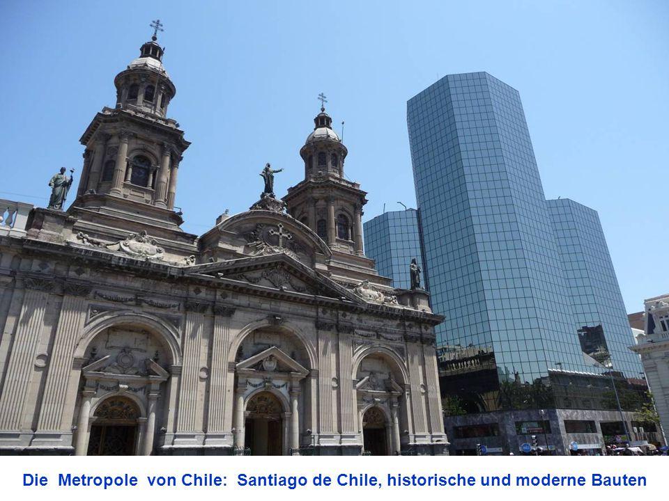 Die Metropole von Chile: Santiago de Chile, historische und moderne Bauten