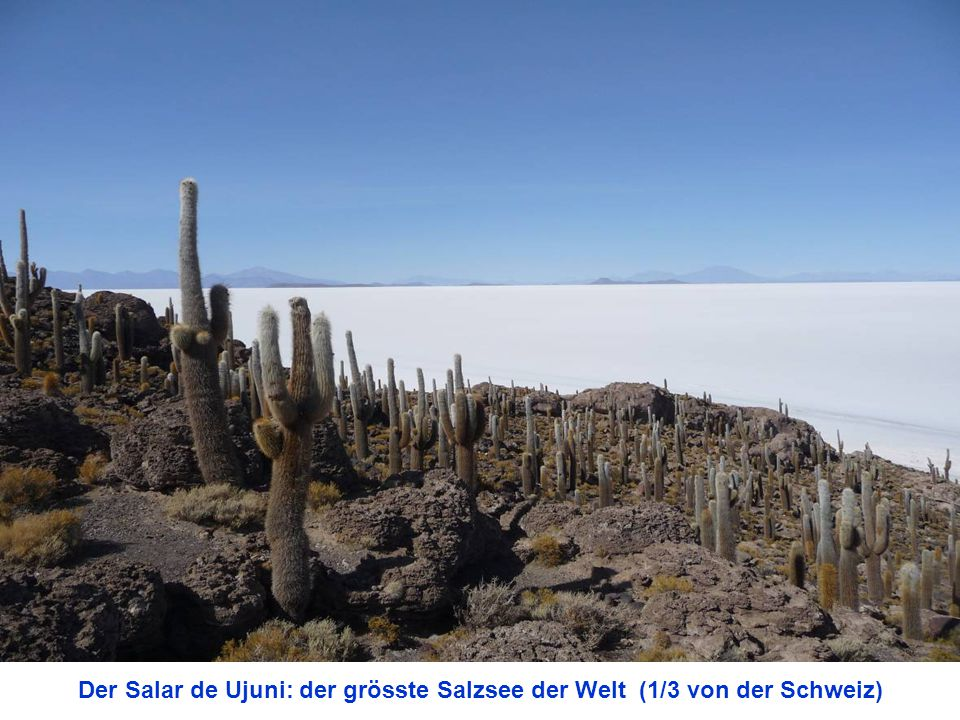 Der Salar de Ujuni: der grösste Salzsee der Welt (1/3 von der Schweiz)