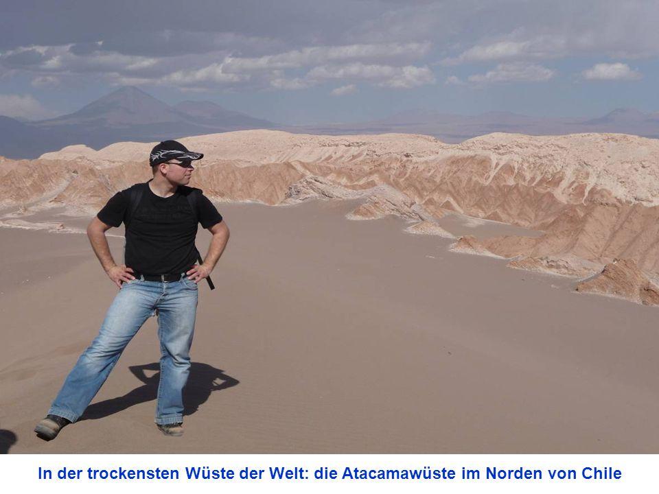 In der trockensten Wüste der Welt: die Atacamawüste im Norden von Chile