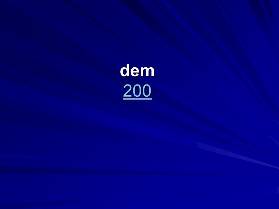 dem 200 200
