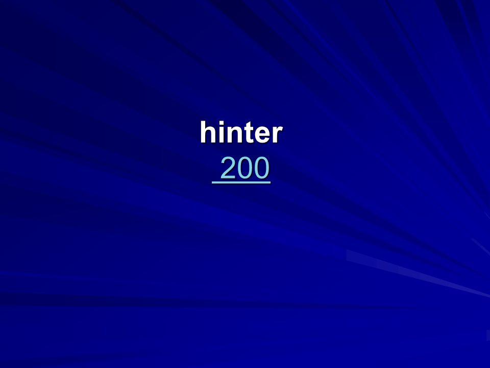 hinter 200 200 200