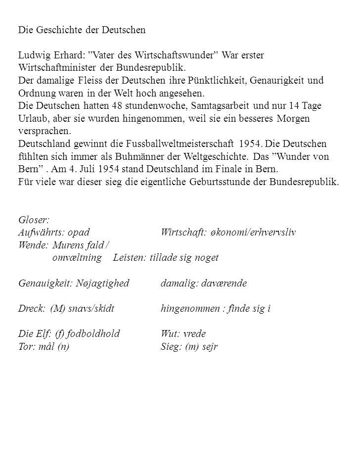 Die Geschichte der Deutschen Ludwig Erhard: Vater des Wirtschaftswunder War erster Wirtschaftminister der Bundesrepublik.