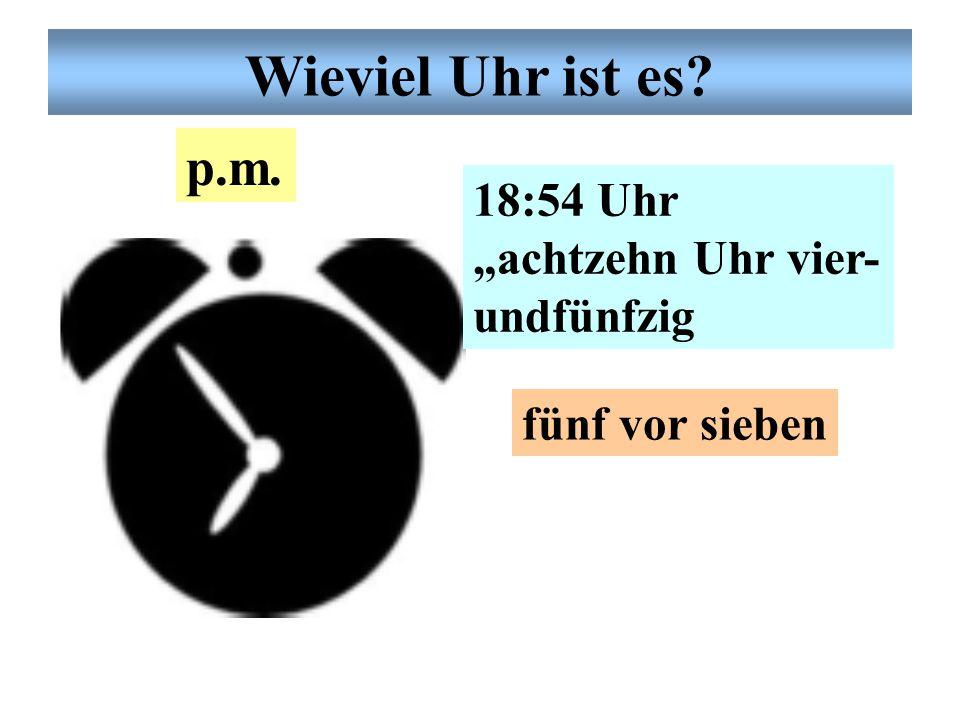 """Deutsche Uhrzeit 22:11 Uhr """"zweiundzwanzig Uhr elf"""" 10 nach 10 fünf vor viertel elf p.m. Wieviel Uhr ist es?"""