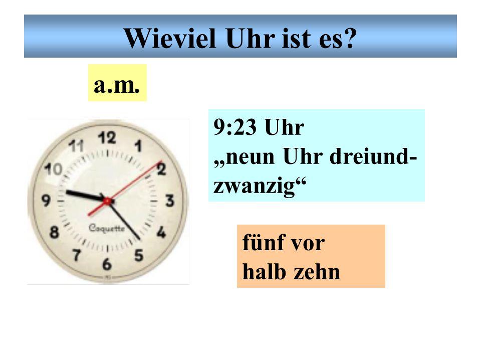 """Deutsche Uhrzeit 10:29 Uhr """"zehn Uhr neunund- zwanzig"""" halb elf a.m. Wieviel Uhr ist es?"""