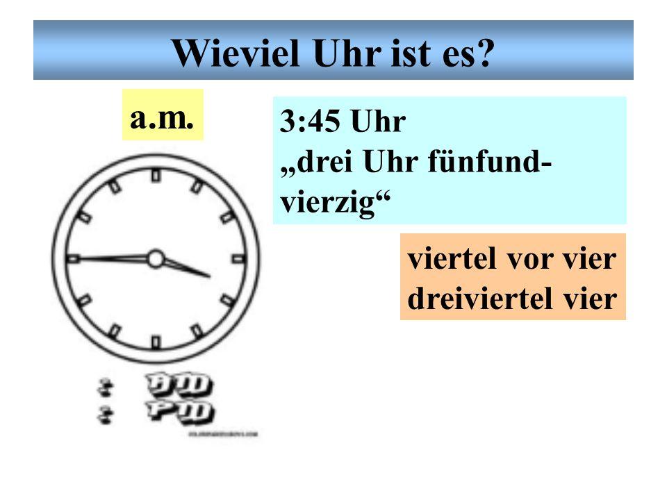 """Deutsche Uhrzeit 10:15 Uhr """"zehn Uhr fünfzehn"""" viertel nach 10 viertel elf a.m. Wieviel Uhr ist es?"""