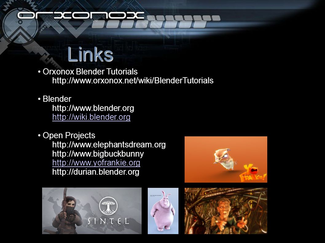 Links Orxonox Blender Tutorials   Blender     Open Projects