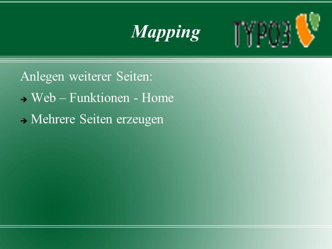Mapping Anlegen weiterer Seiten:  Web – Funktionen - Home  Mehrere Seiten erzeugen