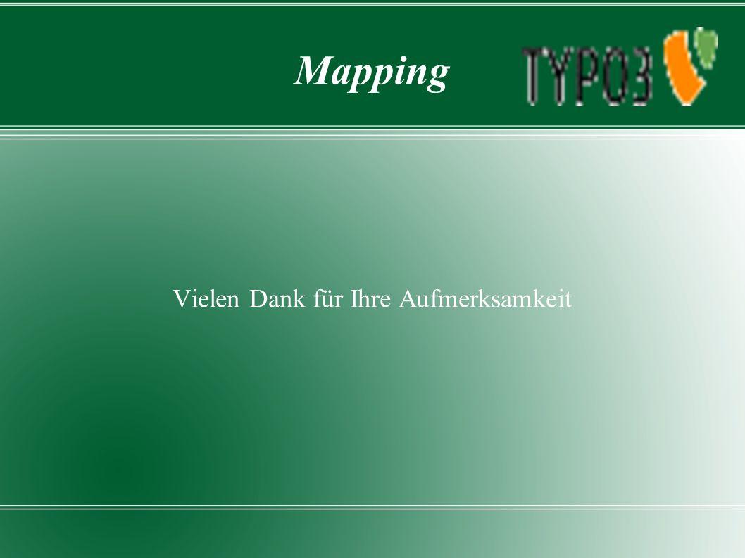 Mapping Vielen Dank für Ihre Aufmerksamkeit