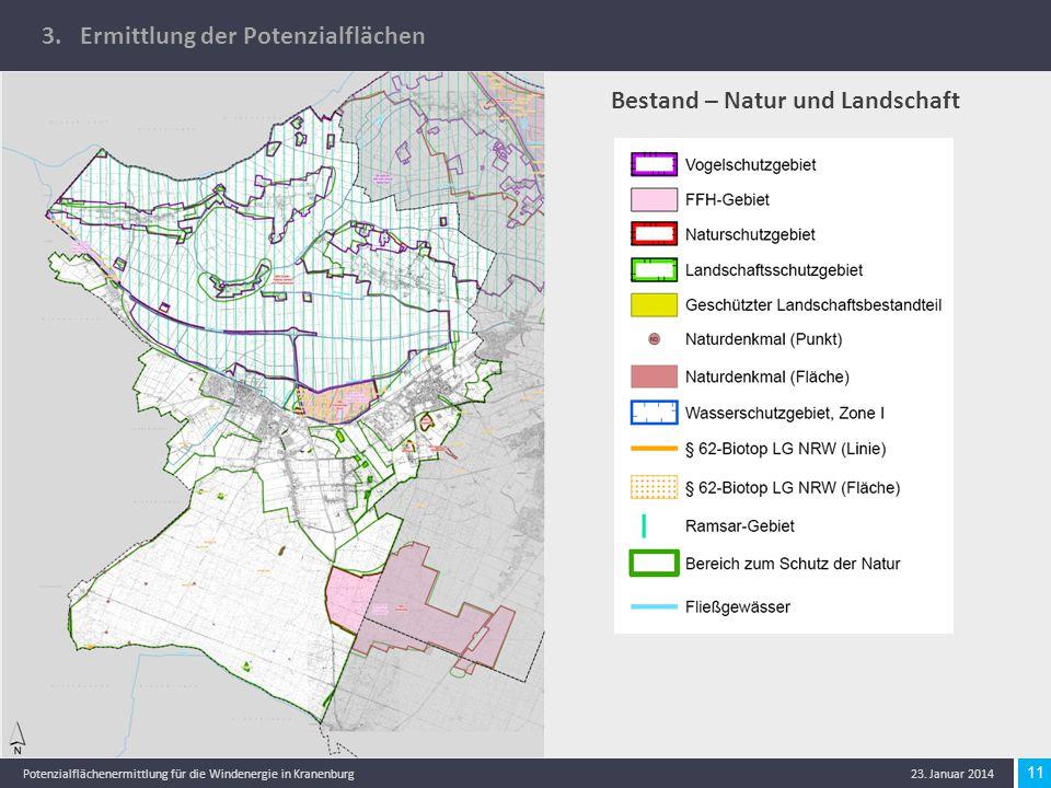 11 Potenzialflächenermittlung für die Windenergie in Kranenburg 23. Januar 2014 3. Ermittlung der Potenzialflächen Bestand – Natur und Landschaft