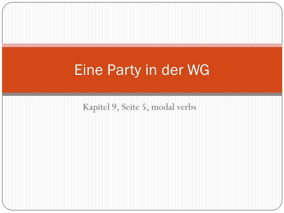 Kapitel 9, Seite 5, modal verbs Eine Party in der WG
