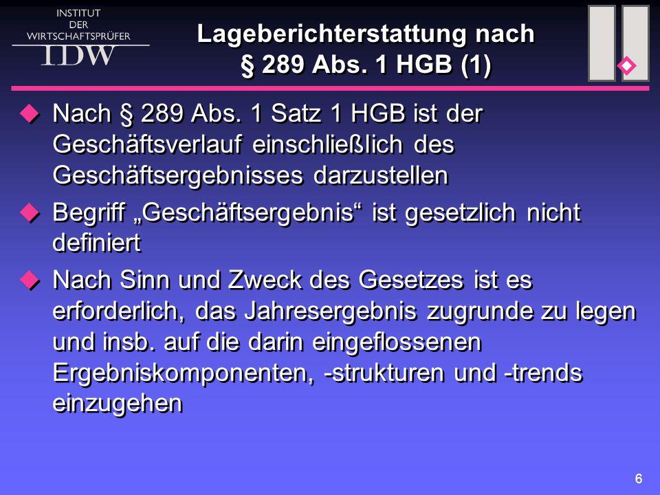 6 Lageberichterstattung nach § 289 Abs. 1 HGB (1)  Nach § 289 Abs.