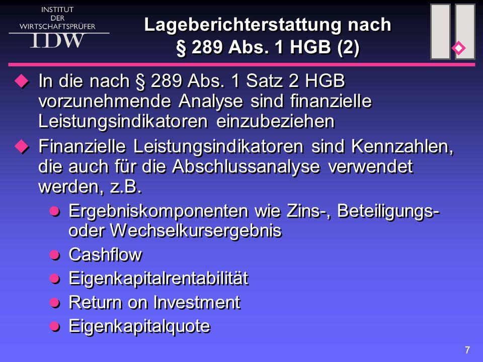 7 Lageberichterstattung nach § 289 Abs. 1 HGB (2)  In die nach § 289 Abs.
