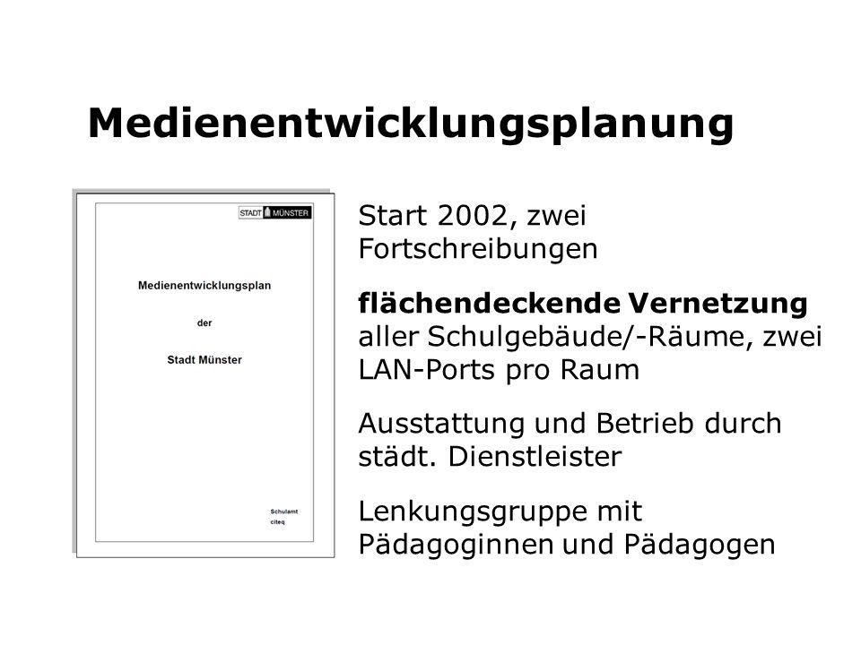 Medienentwicklungsplanung Start 2002, zwei Fortschreibungen flächendeckende Vernetzung aller Schulgebäude/-Räume, zwei LAN-Ports pro Raum Ausstattung