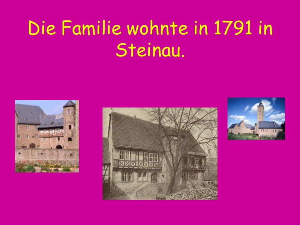 Die Familie wohnte in 1791 in Steinau.
