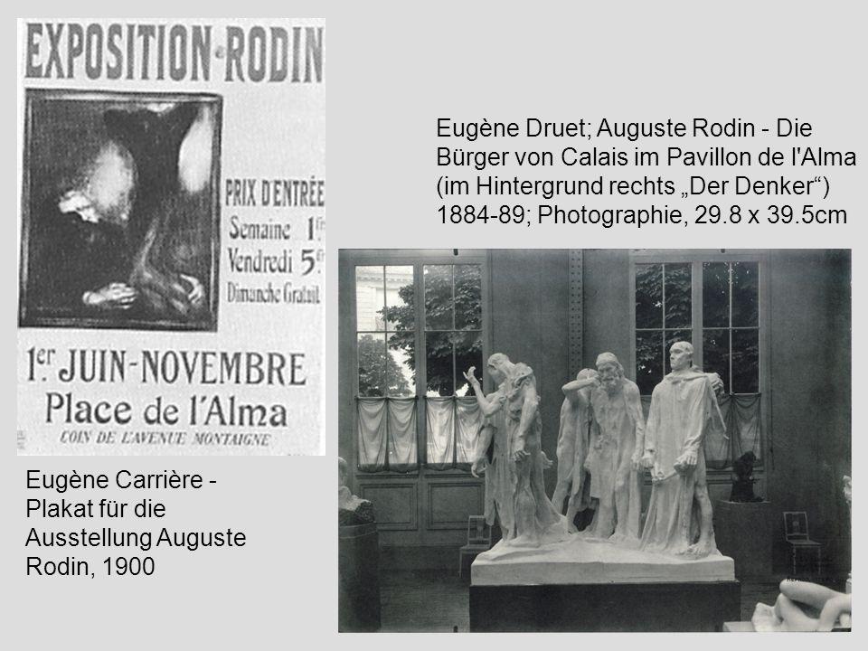 Eugène Carrière - Plakat für die Ausstellung Auguste Rodin, 1900 Eugène Druet; Auguste Rodin - Die Bürger von Calais im Pavillon de l'Alma (im Hinterg