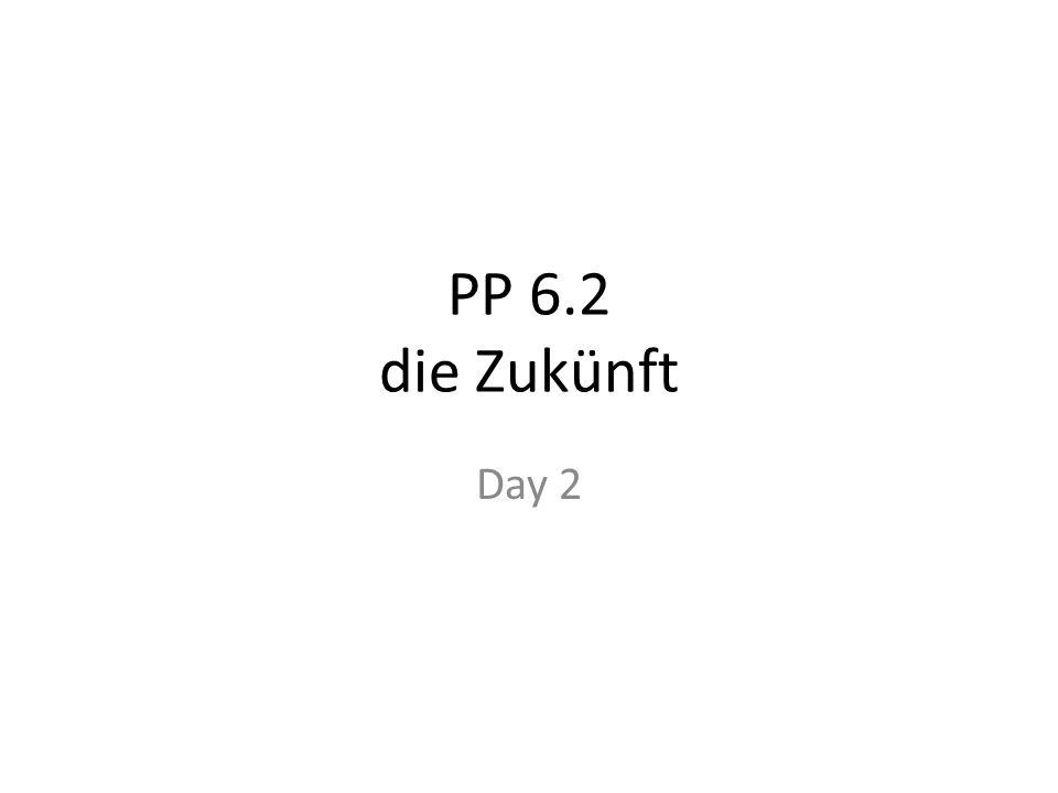 PP 6.2 die Zukünft Day 2