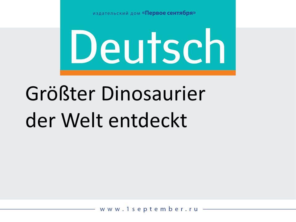 Größter Dinosaurier der Welt entdeckt
