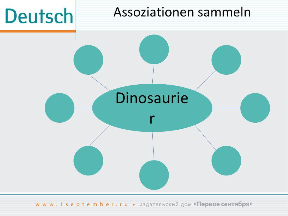 Assoziationen sammeln Dinosaurie r