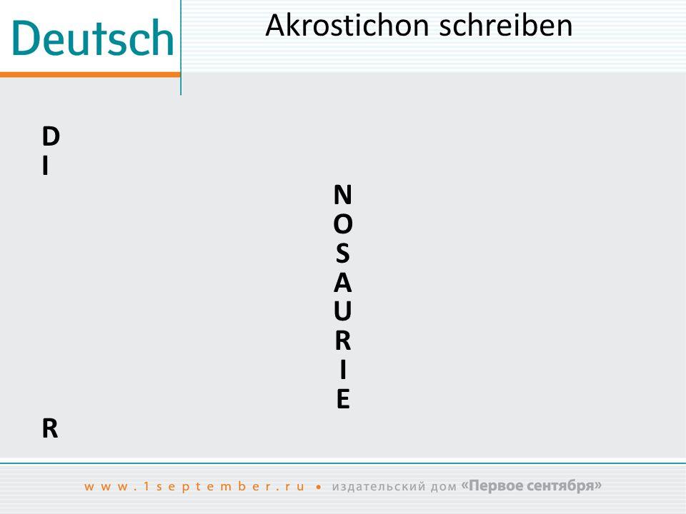 Akrostichon schreiben DINOSAURIERDINOSAURIER