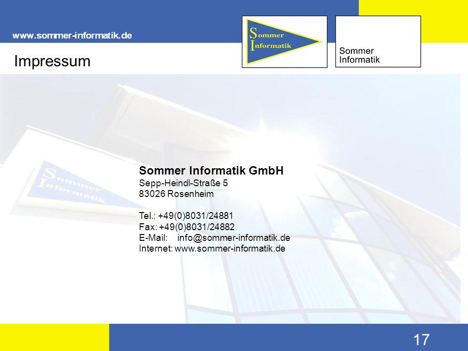 Sommer Informatik GmbH Sepp-Heindl-Straße 5 83026 Rosenheim Tel.: +49(0)8031/24881 Fax: +49(0)8031/24882 E-Mail: info@sommer-informatik.de Internet: w